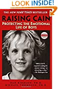 #9: Raising Cain: Protecting the Emotional Life of Boys (Ballantine Reader's Circle)