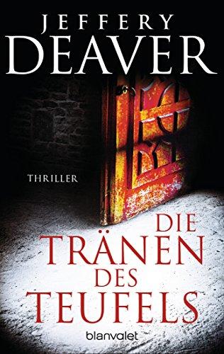 Buchseite und Rezensionen zu 'Die Tränen des Teufels: Thriller' von Jeffery Deaver
