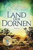 Land der Dornen: Roman - Colleen McCullough