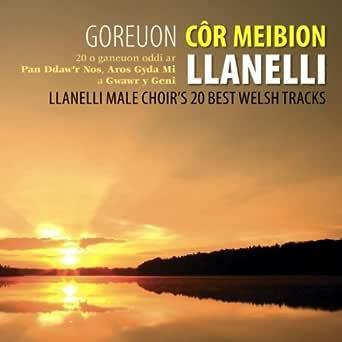 Calon Lan Blaenwern By Cor Meibion Llanelli Male Voice Choir On Amazon Music Amazon Co Uk