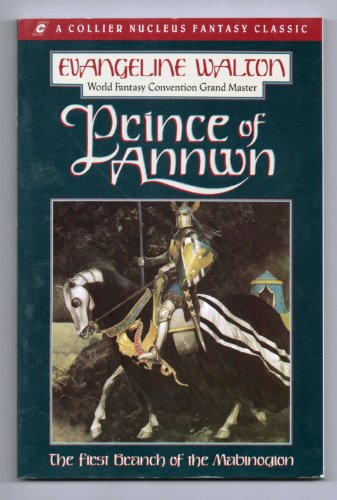 Prince of Annwn (A Collier nucleus fantasy classic) por Evangeline Walton