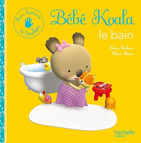 Le bain : Mon histoire à toucher