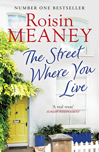 The Street Where You Live (English Edition) por Roisin Meaney