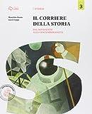 Corriere della storia. Per la Scuola media. Con e-book. Con espansione online: 3