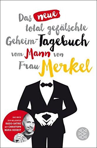 Das neue total gefälschte Geheim-Tagebuch vom Mann von Frau (Gefälschte)