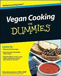 Vegan Cooking For Dummies by Alexandra Jamieson (2010-11-23)