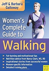 Women's Complete Guide to Walking by Jeff Galloway (2007-09-01)