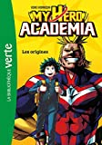 My Hero Academia, Tome 1 : Les origines