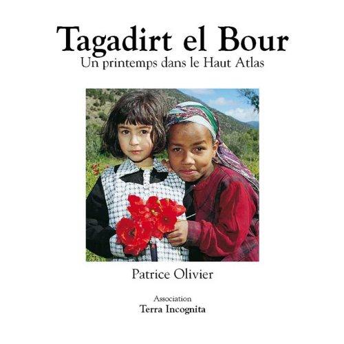 Lire un Tagadirt el Bour, Un printemps dans le Haut Atlas - version couleurs pdf