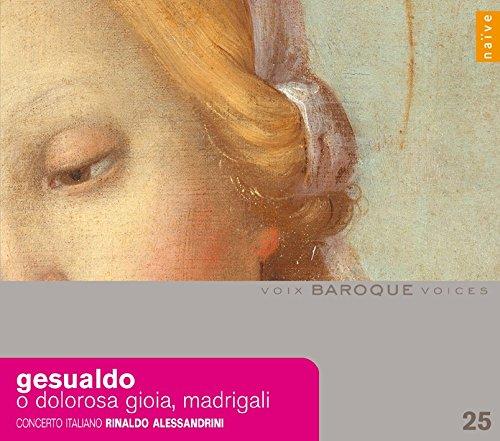 O Dolorosa Gioia, Madrigali