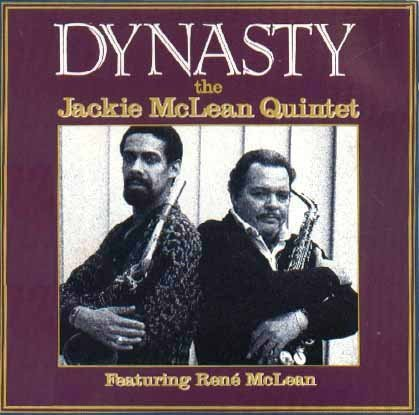 Dynasty by Jackie McLean Quintet (1990-08-02)