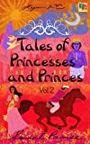 Tales of Princesses and Princes - Volume 2