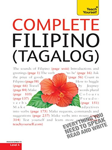 Complete Filipino (Tagalog) Beginner to Intermediate Book and Audio Course: Learn to Read, Write, Speak and Understand a New Language with Teach Yourself (Complete Languages) (English Edition)