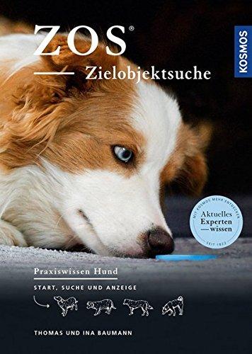 e: Start, Suche und Anzeige (Praxiswissen Hund) (Hunde-nasenarbeit)