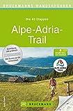 Bruckmanns Wanderführer Alpe-Adria-Trail - Guido Cancellista GmbH
