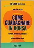 eBook Gratis da Scaricare COME GUADAGNARE IN BORSA (PDF,EPUB,MOBI) Online Italiano