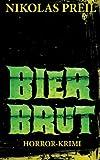 Bierbrut: Horror-Krimi