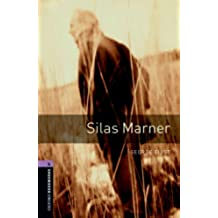 Silas Marner Level 4 Oxford Bookworms Library: 1400 Headwords