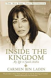 Inside the Kingdom: My Life in Saudi Arabia (English Edition)