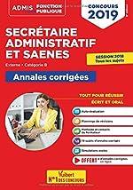 Concours SA et SAENES - Annales corrigées - Catégorie B - Admis 2019 de René Guimet