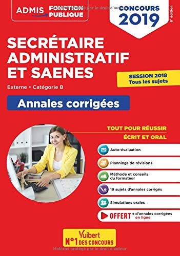 Concours SA et SAENES - Annales corrigées - Catégorie B - Admis 2019 par René Guimet
