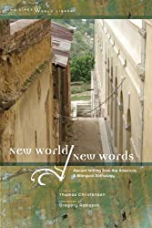 New World/New Words: Recent Writing from the Americas, a Bilingual Anthology (Two Lines World Library)