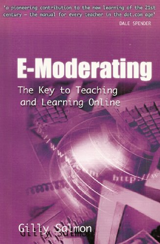 E-moderating: The Key to Online Teaching and Learning