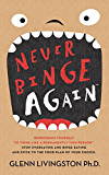 Never Binge Again(tm): Reprogram Yourself to Think Like a Permanently Thin Person(tm). Stop Overeating and Binge Eating and Stick to the Food Plan of Your Choice! (English Edition)