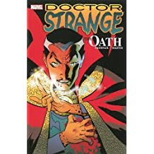 Doctor Strange: The Oath (Dr. Strange) by Brian K. Vaughan (2013-06-11)