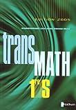 TransMath 1reS Programme 2001: Edition 2005