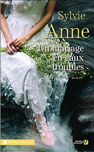 Un mariage en eaux troubles : roman