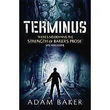 Terminus by Adam Baker (2013-12-05)