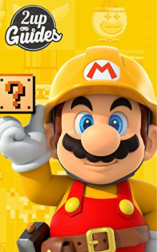 Super Mario Maker Strategy Guide & Game Walkthrough – Cheats, Tips, Tricks, AND MORE! (English Edition)