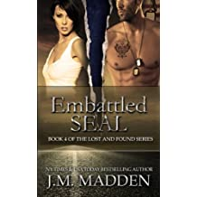 Embattled SEAL (Lost and Found) (Volume 4) by J.M. Madden (2015-04-13)