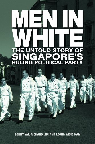 men-in-white-the-untold-story-of-singapores-ruling-poltical-party