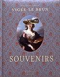 Vigée-Le Brun - Souvenirs