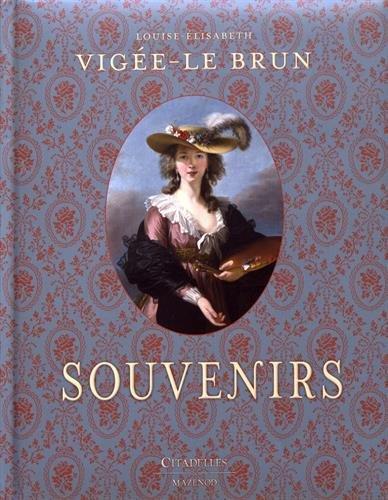 Vigée-Le Brun : Souvenirs