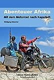 Abenteuer Afrika: Mit dem Motorrad nach Kapstadt