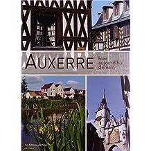 Auxerre : Hier, aujourd'hui, demain