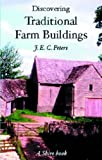 Discovering Traditional Farm Buildings