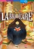 La Bibliothécaire - Livre de Poche Jeunesse - 22/08/2001
