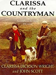 Clarissa and the Countryman by Clarissa Dickson Wright (2001-03-01)