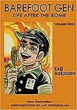 Barefoot Gen: A Cartoon Story of Hiroshima Vol. 3: Life After the Bomb v. 3