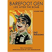 Barefoot Gen: vol. 3: life after the bomb
