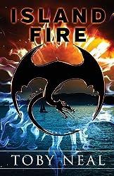 Island Fire by Toby Neal (2014-12-10)