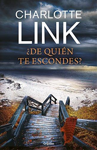 Descargar Libro ¿De quién te escondes? (NOVELA DE INTRIGA) de Charlotte Link