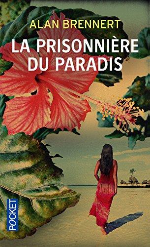 Moloka'i : la prisonnière du paradis