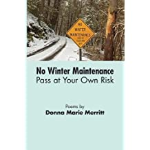 No Winter Maintenance: Pass at Your Own Risk