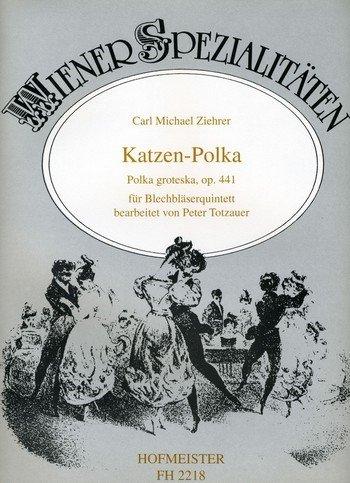 Katzen-Polka opus.441: für 2 Trompeten, Horn, Posaune und Tuba