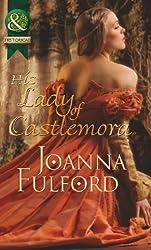 His Lady of Castlemora (Mills & Boon Historical)